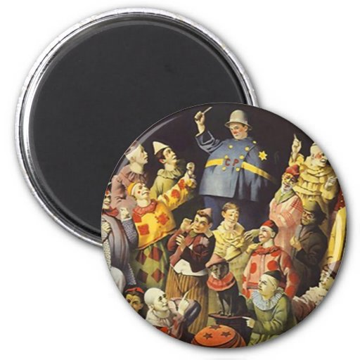 A MEETING OF CLOWNS Office Humor Circus Act 3 ring Fridge Magnet