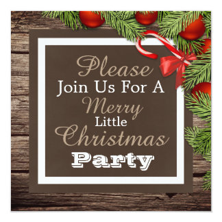 """""""A Merry Little Christmas Party"""" Rustic Invitation"""