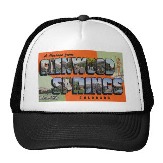 A Message from Glenwood Springs Colorado Hat