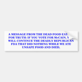 A MESSAGE FROM THE DEAD FOOD EATERS BUMPER STICKER