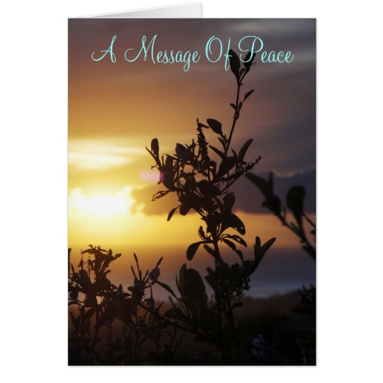 A Message Of Peace Card