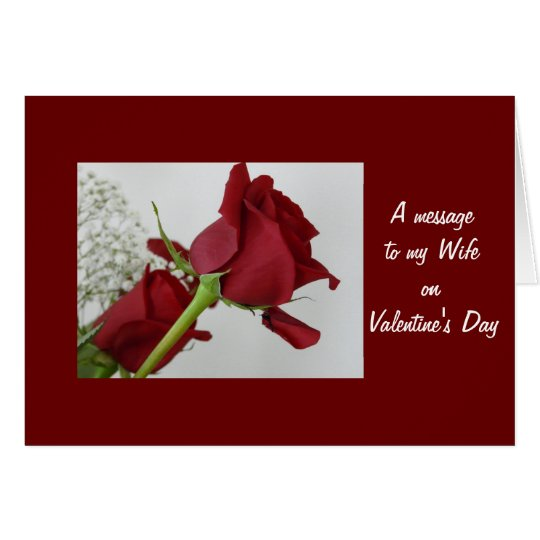 A message to my Wife/ on Valentine's Day Greeting Card
