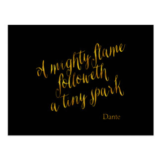 A Mighty Flame Dante Quote Faux Gold Foil Metallic Postcard