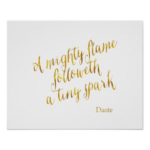 A Mighty Flame Dante Quote Faux Gold Foil