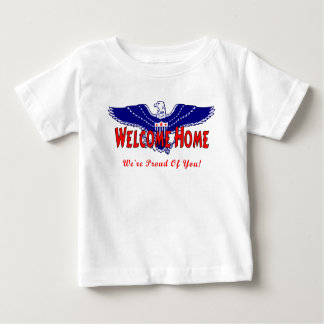 A Military Welcome Home Baby T-Shirt