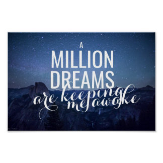 """A Million Dreams"" Inspirational Poster"