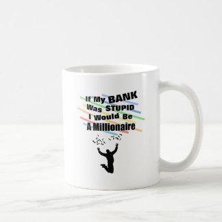 A Millionaire Coffee Mug