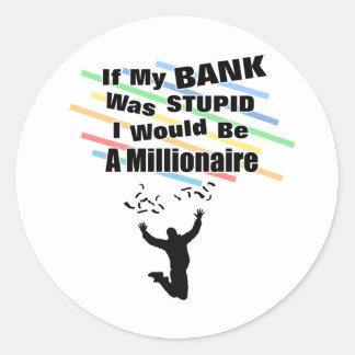 A Millionaire Round Sticker