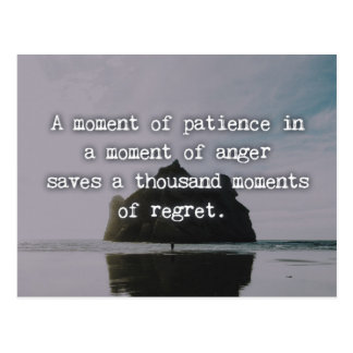 A Moment Of Patience Quote Postcard