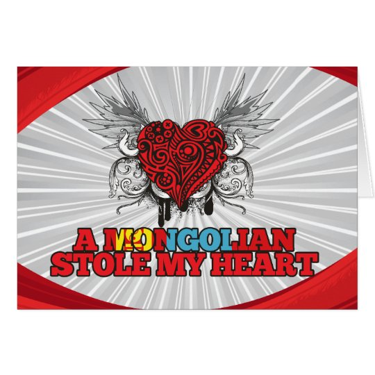 A Mongolian Stole my Heart Card
