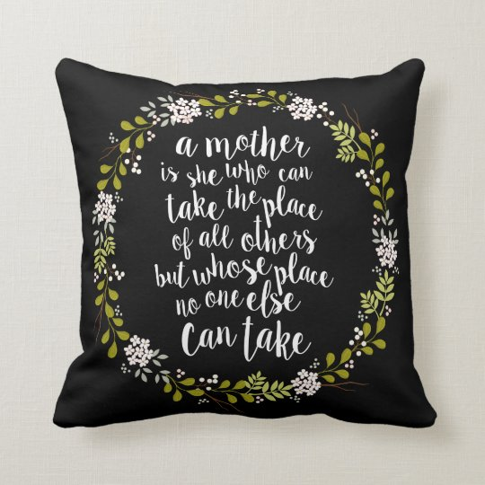 A Mother Is Everything Quote Woodland Wreath Cushion