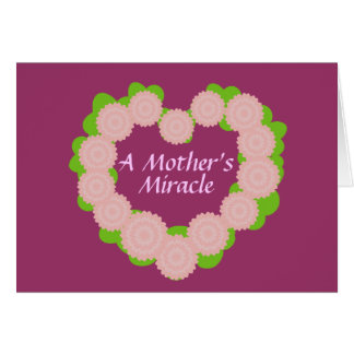 A Mother s Miracle-Customize Greeting Card