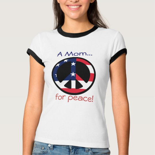 A Mum..., for peace! T-Shirt