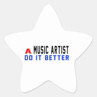 A Music artist Do It Better Stickers