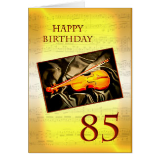 A musical 85th birthday card with a violin