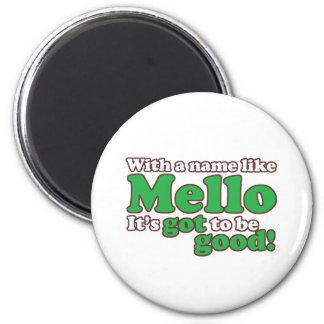 A Name Like Mello 6 Cm Round Magnet
