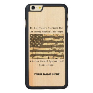 A Nation Divided Carved Maple iPhone 6 Plus Case