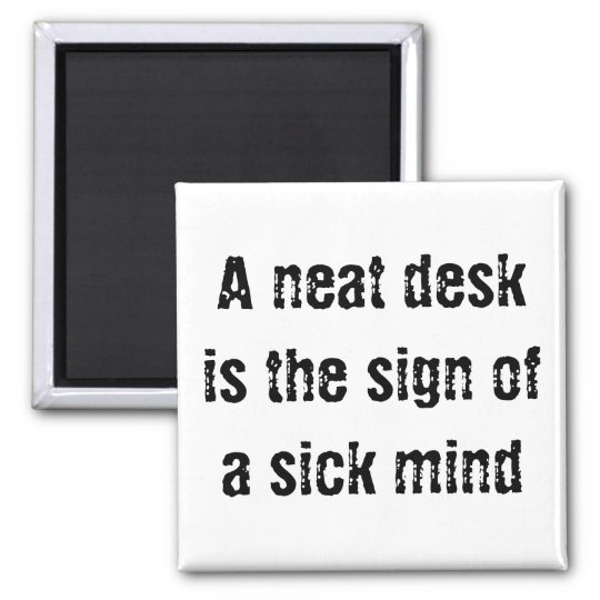 A Neat Desk Square Magnet