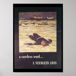 A Needless Loss World War 2 Poster