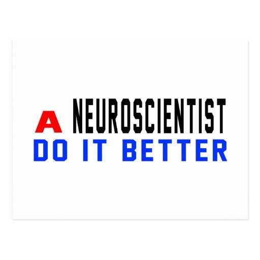A Neuroscientist Do It Better Post Card