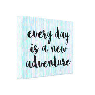 A New Adventure Quote Canvas Print