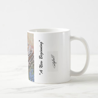 """A New Beginning"" Coffee Mug"
