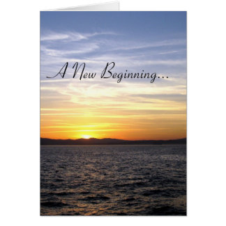 A New Beginning... Greeting Card
