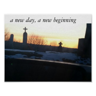 A new day, a new beginning poster