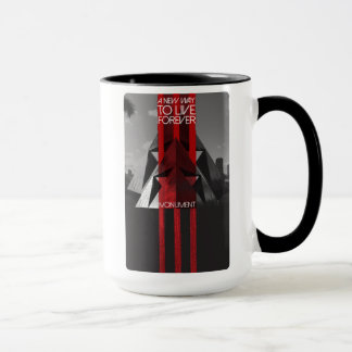 A New Way To Live Forever Monument Mug