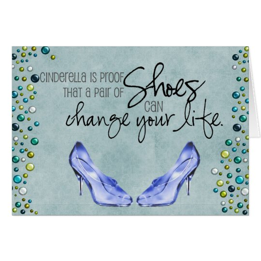 A pair of shoes can change your life-