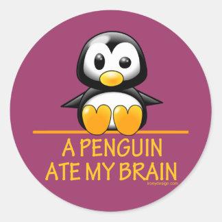 A Penguin Ate My Brain Round Sticker