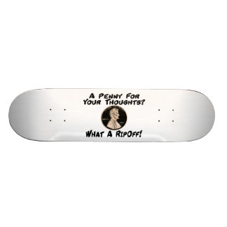 A Penny For Your Thoughts Skate Board Decks