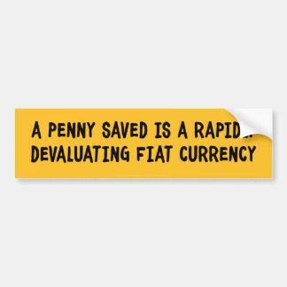 A Penny Saved  Bumper Sticker