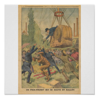 A Pick-Pocket Escapes in a Hot Air Balloon Poster