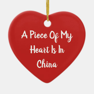 A Piece Of My Heart Is In China Red Ornament