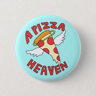 A Pizza Heaven 6 Cm Round Badge