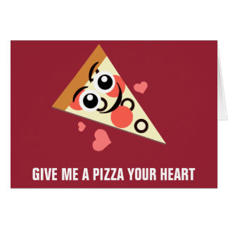 A Pizza Your Heart Card