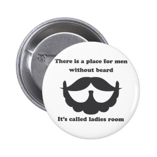 A place for men without beard Button