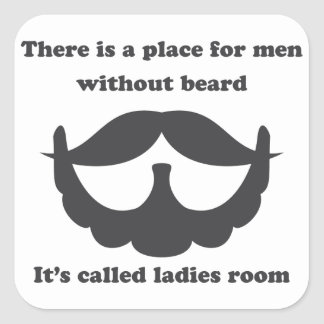 A place for men without beard Sticker