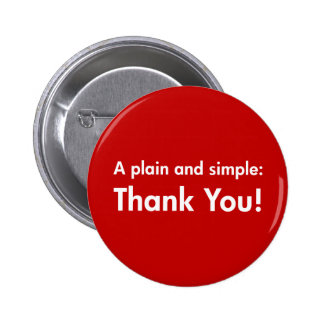 A Plain and Simple: Thank You! 6 Cm Round Badge