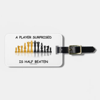 A Player Surprised Is Half Beaten (Chess Attitude) Travel Bag Tag