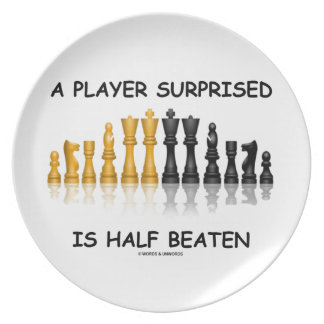 A Player Surprised Is Half Beaten Chess Attitude Plate