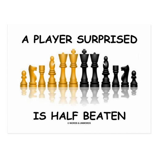 A Player Surprised Is Half Beaten (Chess Attitude) Postcards