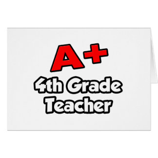 A Plus 4th Grade Teacher Cards