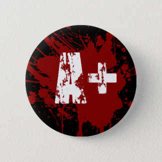 A positive Blood Type for Vampires & Zombies 6 Cm Round Badge