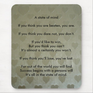 A Positive State of Mind Mouse Mat