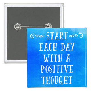 A Positive Thought Quote 15 Cm Square Badge