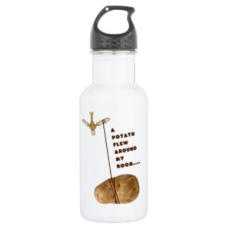 A Potato Flew Around My Room 532 Ml Water Bottle