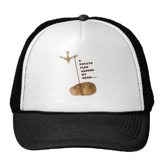 A Potato Flew Around My Room Trucker Hats