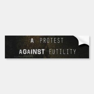 A Protest Against Futility Banner Sticker Bumper Sticker